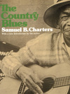 Samuel Charters The Country Blues